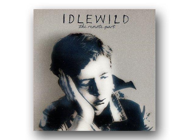 July: Idlewild - The Remote Part
